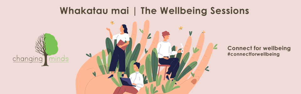 Whakatau Mai/ The Wellbeing Sessions: Resilience for Families